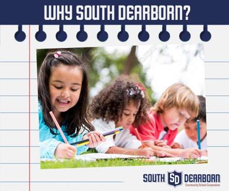 South Dearborn Community Schools Corporation: Why South Dearborn