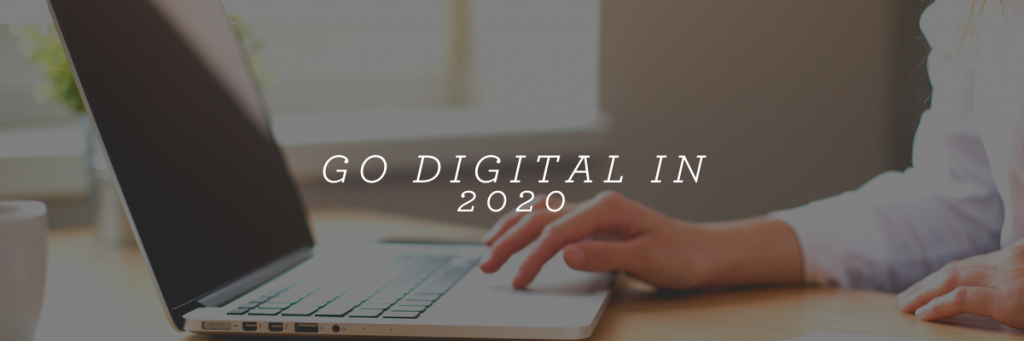 Go Digital in 2020
