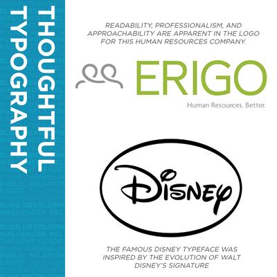 Examples of standout brand typograpy, including Erigo and Disney